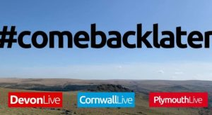 Cornwall and Devon Authorities Urge People To #ComeBackLater in Recent Campaign